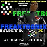 Freak Nasty Freaktronix (Single)