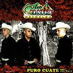 Los Cuates De Sinaloa Puro Cuate!!! Vol.1