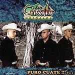 Los Cuates De Sinaloa Puro Cuate!!! Vol.2