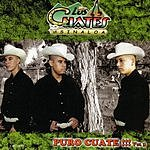 Los Cuates De Sinaloa Puro Cuate!!! Vol.3