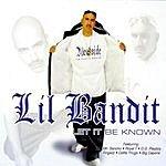 Lil Bandit Let It Be Known - Edit Version