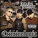 Locura Terminal Criminologia (Parental Advisory)