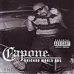 Capone Chicano World Dos (Parental Advisory)
