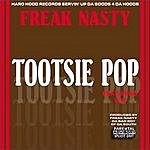 Freak Nasty Tootsie Pop (Single)