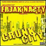 Freak Nasty Crunk City, Vol.1