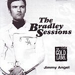 Jimmy Angel The Bradley Sessions