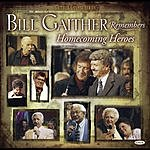 Bill & Gloria Gaither And Friends Bill Remembers Homecoming Heroes