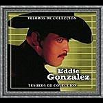 Eddie Gonzalez Tesoros De Coleccion