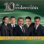 Guardianes Del Amor 10 De Colección (Remastered)