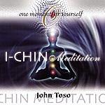 John Toso I - Chin Meditation