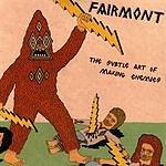 Fairmont The Subtle Art Of Making Enemies (Maxi-Single)