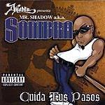Mr. Shadow Cuida Tus Pasos (Parental Advisory)