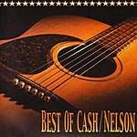 Johnny Cash Best Of Cash & Nelson