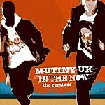 Mutiny UK In The Now: The Remixes (Maxi-Single)