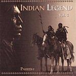 Parrish Indian Legend, Vol. III