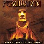 Perumanta Original Music Of The Andes