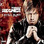 Tobias Regner I Still Burn (Single)
