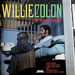Willie Colón OG: Original Gangster