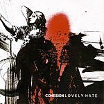 Cohesion Lovely Hate