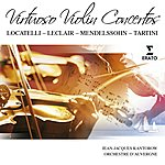 Jean-Jacques Kantorow Virtuoso Violin Concertos