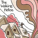 The Walking Hellos The Walking Hellos