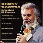Kenny Rogers Solid Gold: 20 Classics