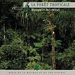 Philippe Bestion Oxygène 4: La Fôret Tropicale