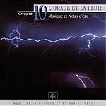 Vincent Bruley Oxygène 10: L'Orage Et La Pluie