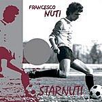 Francesco Nuti Starnuti