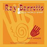 Ray Barretto & New World Spirit Hot Hands