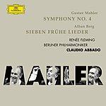 Renée Fleming Symphony No.4 in G Major/Sieben Frühe Lieder