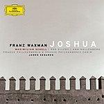 Maximilian Schell Joshua (Oratorio In Two Parts)