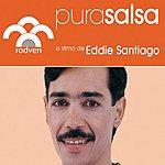 Eddie Santiago Pura Salsa: Eddie Santiago
