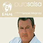 Ismael Miranda Pura Salsa: Ismael Miranda