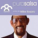 Willie Rosario Pura Salsa: Willie Rosario