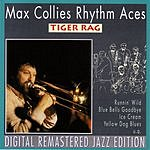 Max Collie's Rhythm Aces Tiger Rag (Remastered)