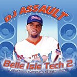 DJ Assault Belle Isle Tech 2 (Unmixed)