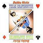 Bobby Hicks Texas Crapshooter