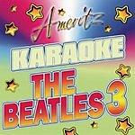 The Beatles Karaoke - The Beatles 3