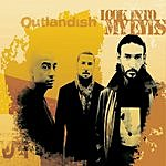 Outlandish Look Into My Eyes (Maxi-Single)