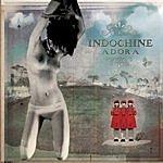 Indochine Adora (Single)