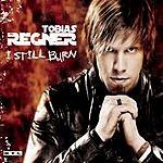 Tobias Regner I Still Burn (Maxi-Single)