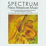 Arthur Weisberg Spectrum: New American Music