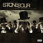 Stone Sour Come What(ever) May (Parental Advisory)