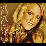 Cascada Everytime We Touch (7-Track Maxi-Single)