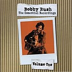 Bobby Rush The Essential Recordings, Vol.1