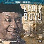 Eddie Boyd The Sonet Blues Story