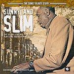 Sunnyland Slim The Sonet Blues Story