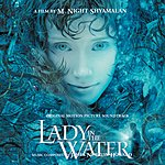 James Newton Howard Lady In The Water: Original Motion Picture Soundtrack