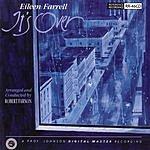 Eileen Farrell It's Over
